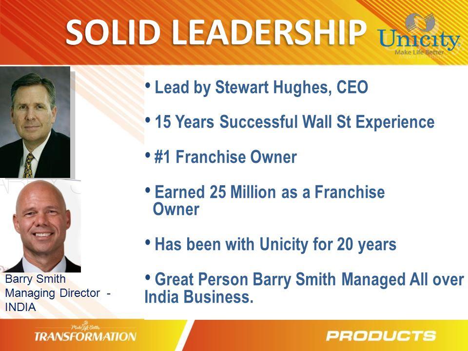 SOLID LEADERSHIP Lead by Stewart Hughes, CEO