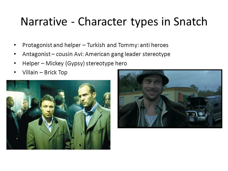 Narrative - Character types in Snatch