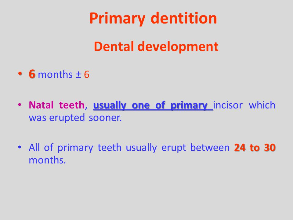 Primary dentition Dental development