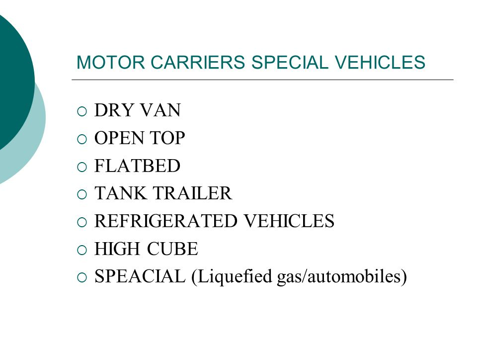 MOTOR CARRIERS SPECIAL VEHICLES