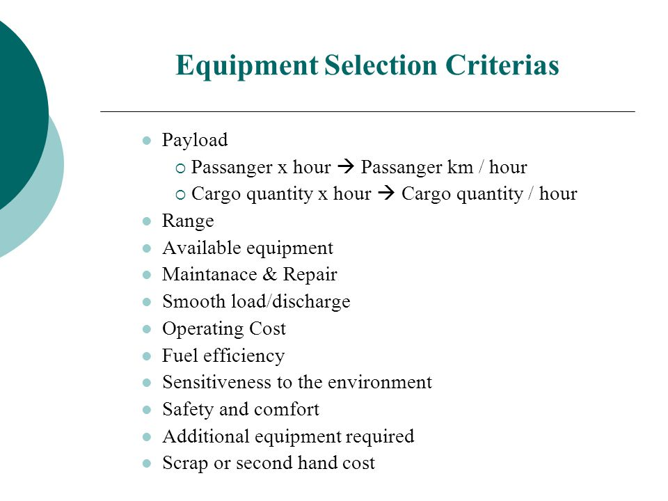 Equipment Selection Criterias