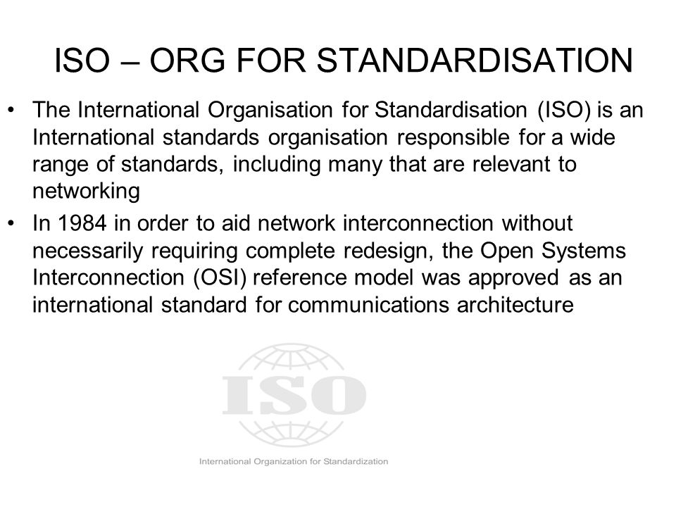 ISO – ORG FOR STANDARDISATION