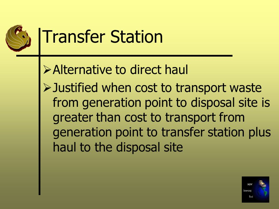 Transfer Station Alternative to direct haul