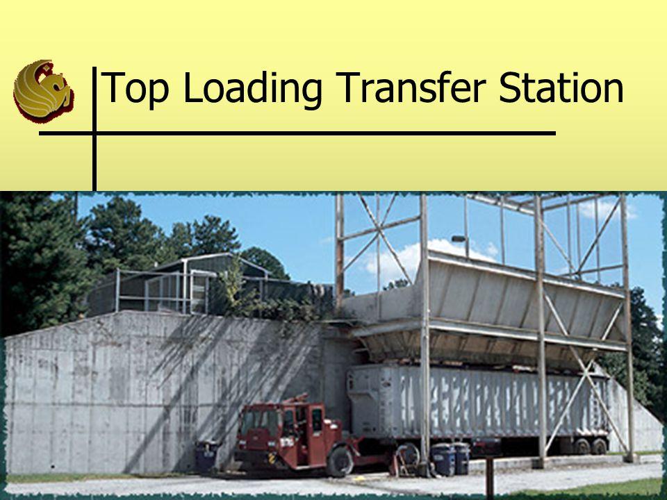 Top Loading Transfer Station