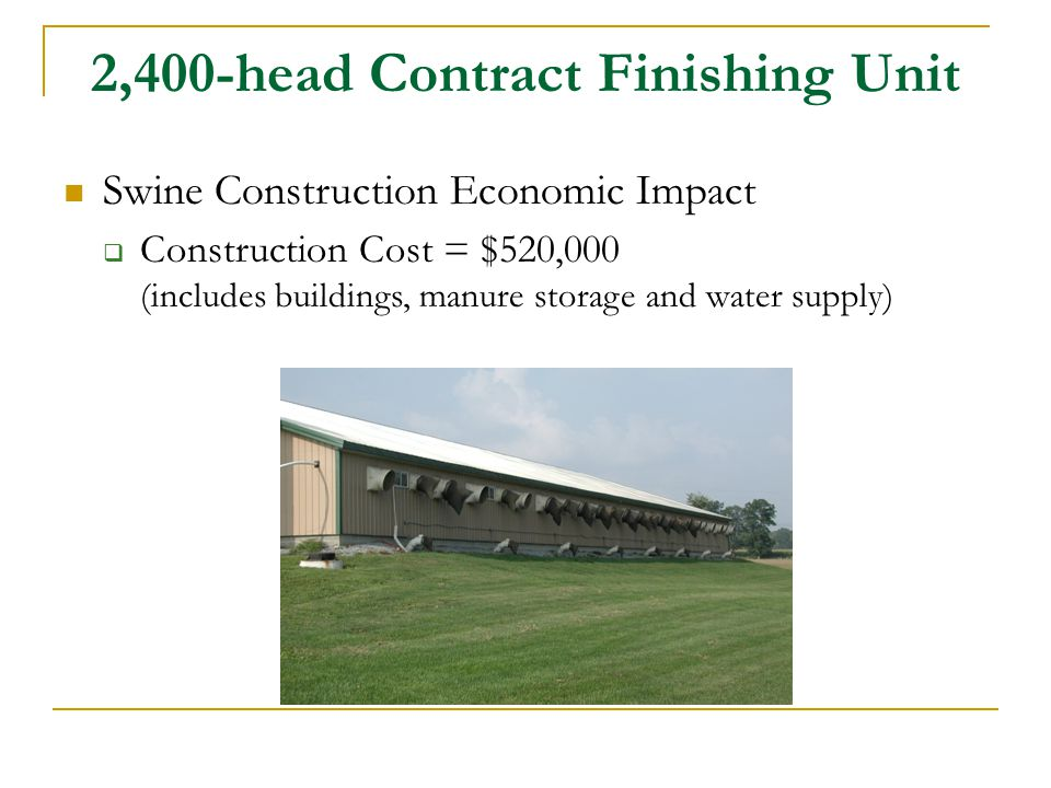 2,400-head Contract Finishing Unit
