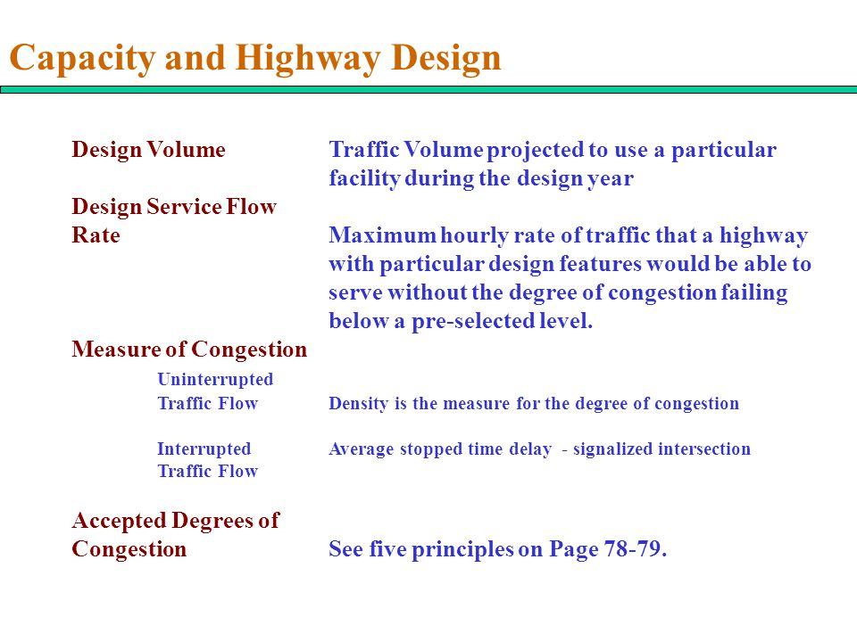Capacity and Highway Design