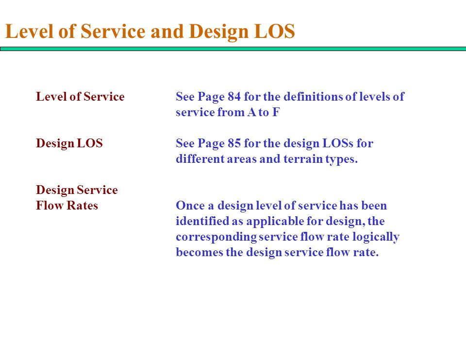 Level of Service and Design LOS