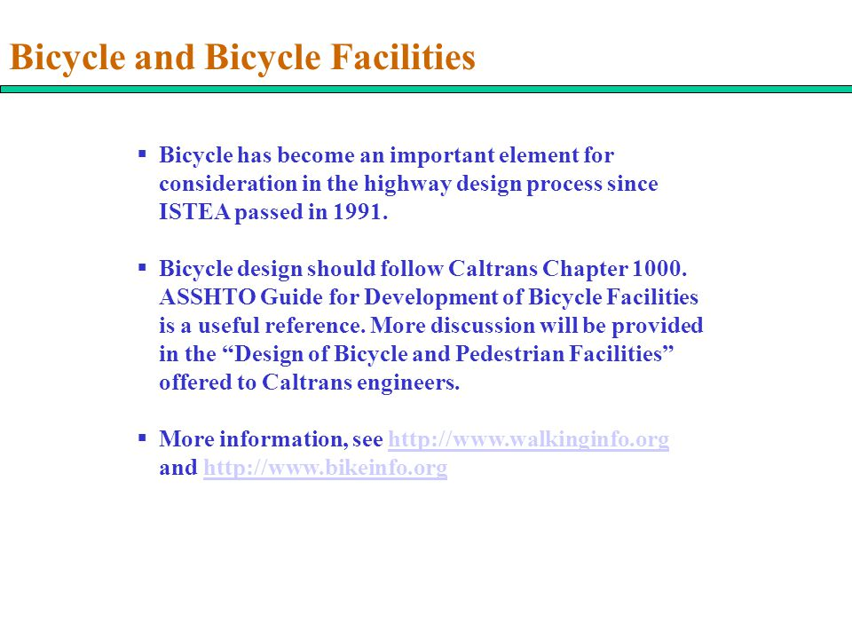 Bicycle and Bicycle Facilities