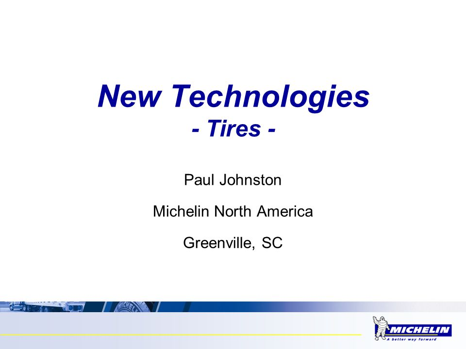 New Technologies - Tires -