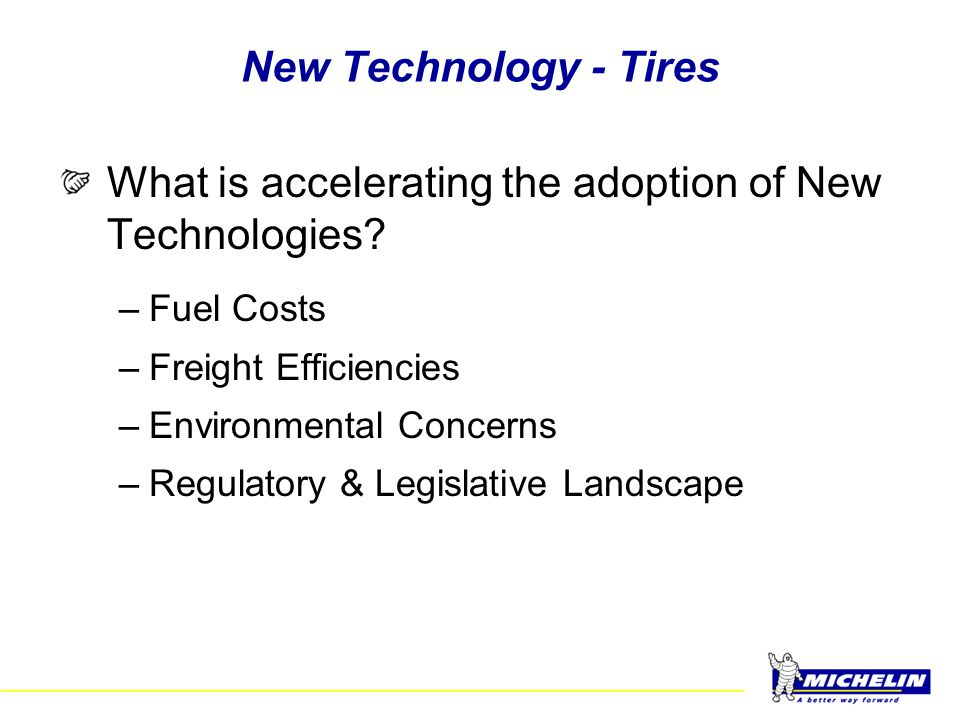 What is accelerating the adoption of New Technologies