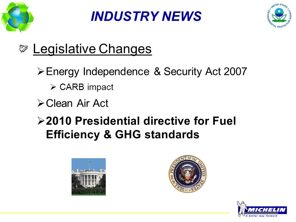 INDUSTRY NEWS Legislative Changes
