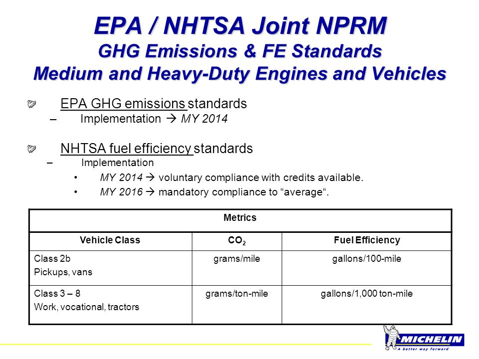 EPA / NHTSA Joint NPRM GHG Emissions & FE Standards Medium and Heavy-Duty Engines and Vehicles