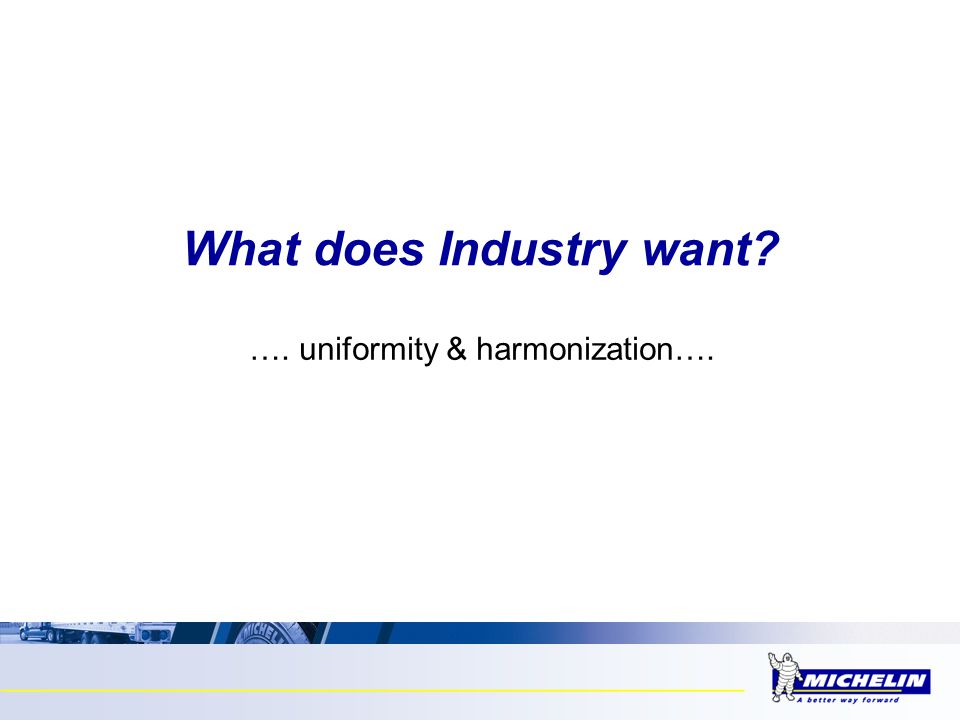 What does Industry want