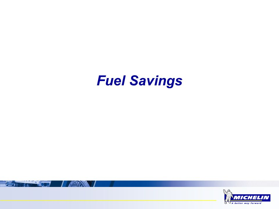 Fuel Savings