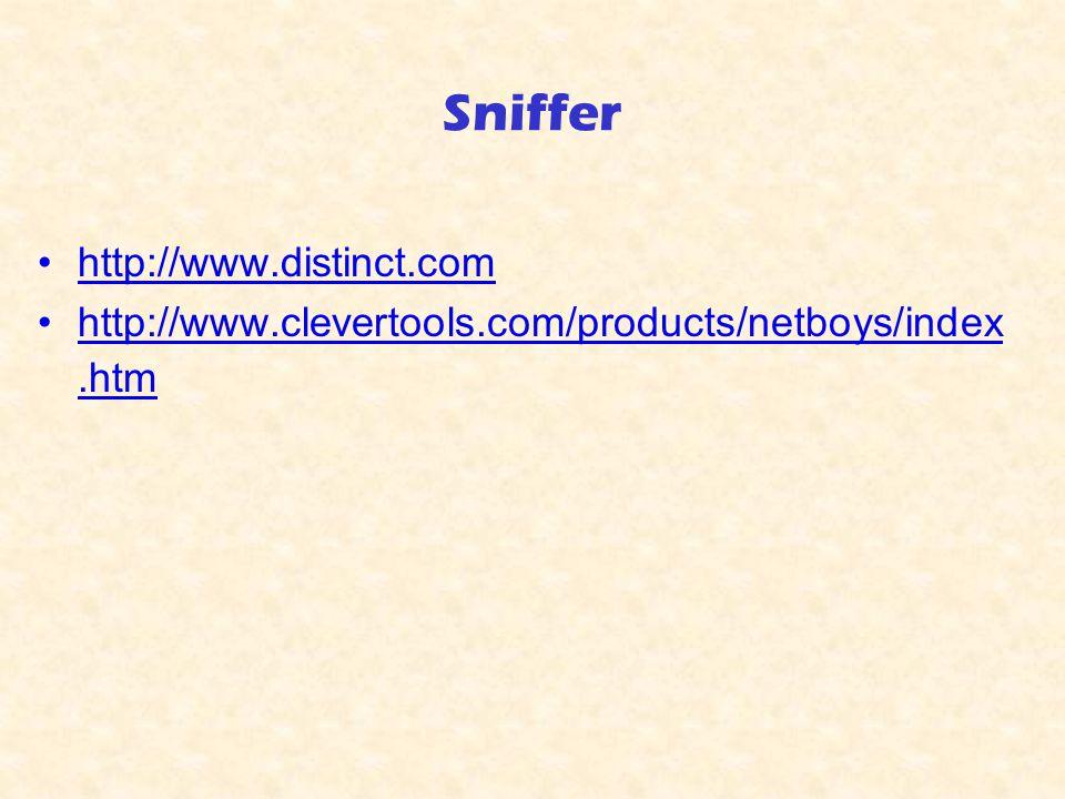 Sniffer http://www.distinct.com