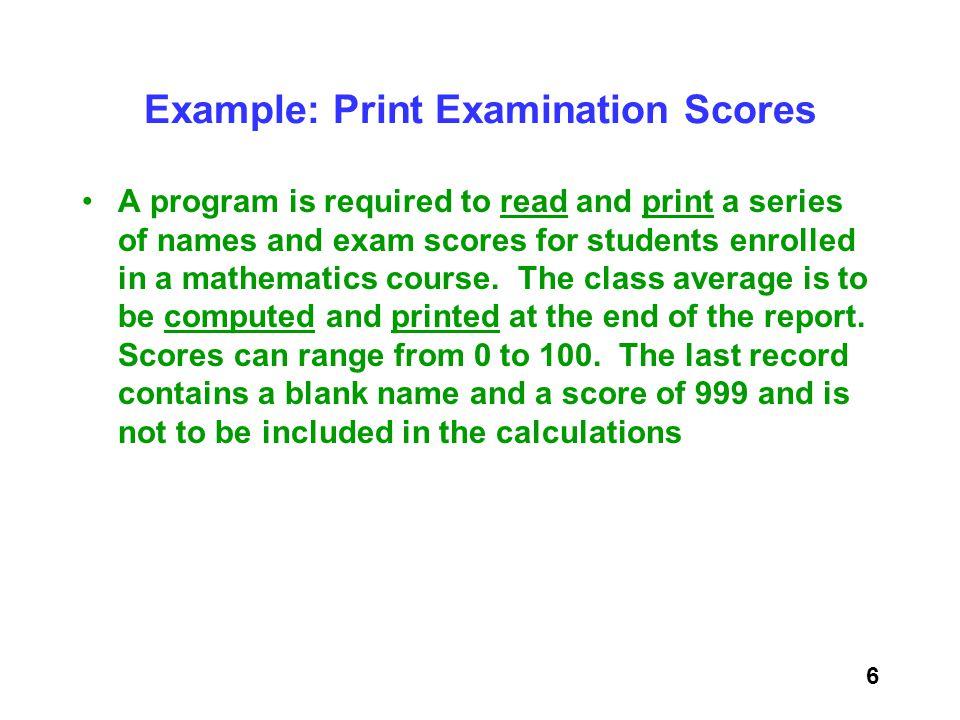 Example: Print Examination Scores