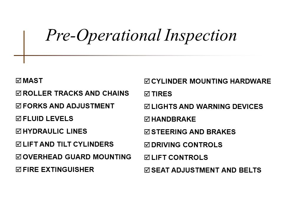 Pre-Operational Inspection