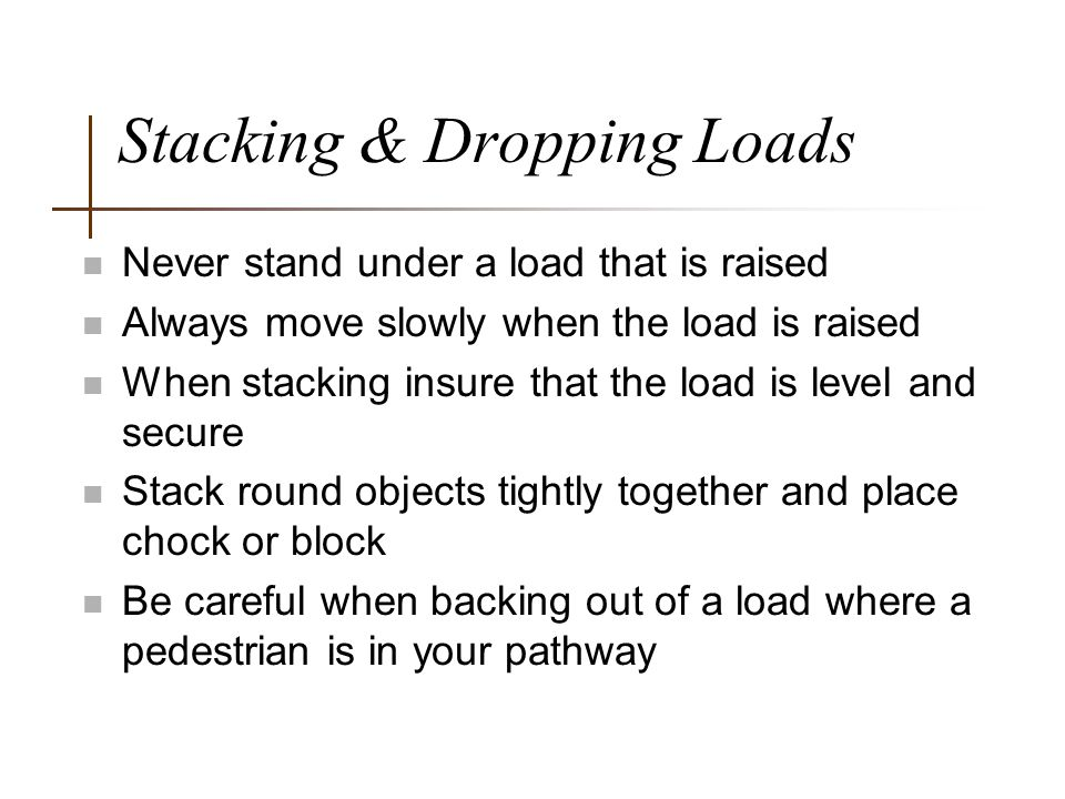 Stacking & Dropping Loads