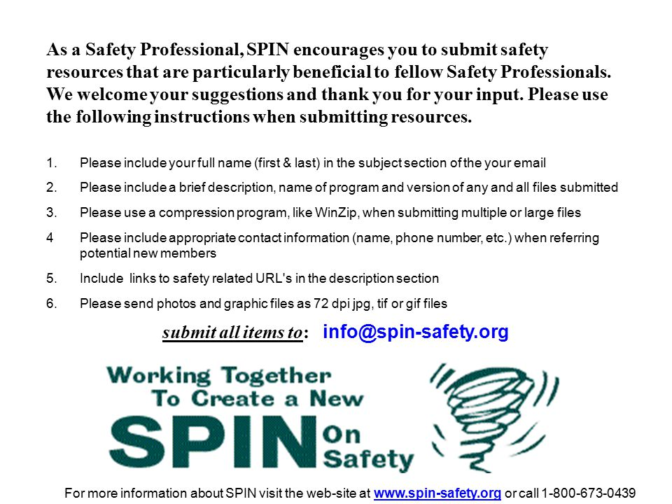 submit all items to: info@spin-safety.org