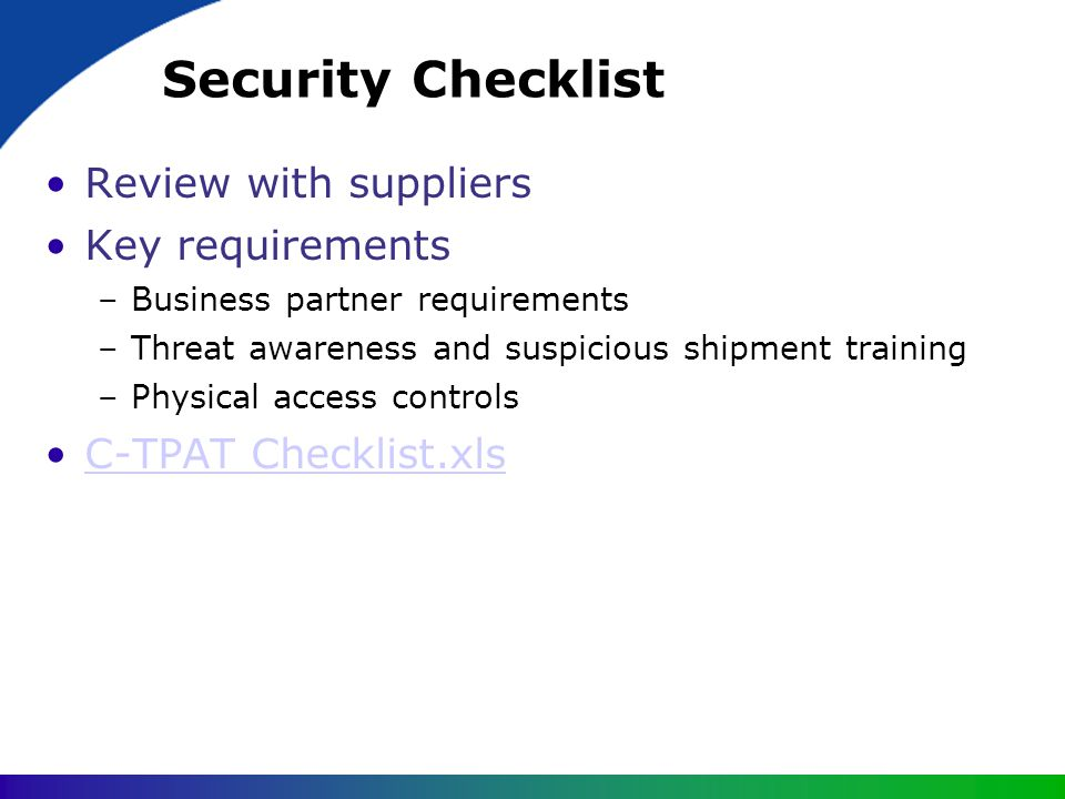 Security Checklist Review with suppliers Key requirements