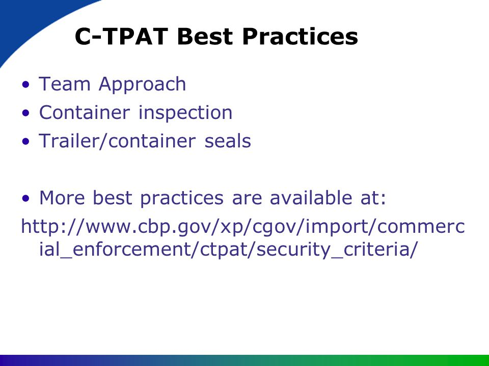 C-TPAT Best Practices Team Approach Container inspection