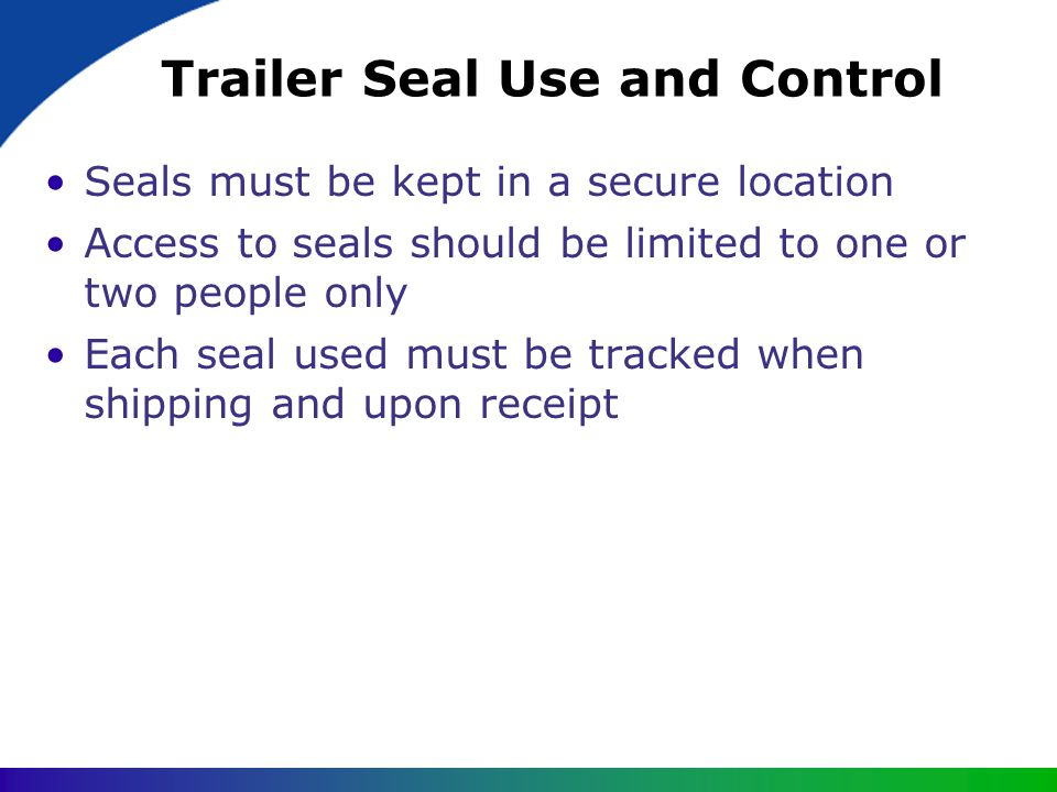 Trailer Seal Use and Control