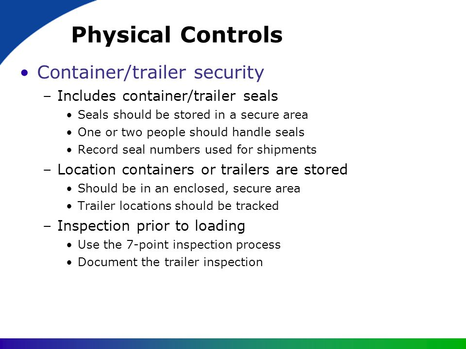Physical Controls Container/trailer security