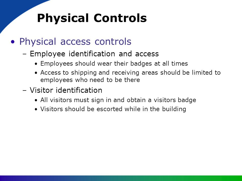 Physical Controls Physical access controls