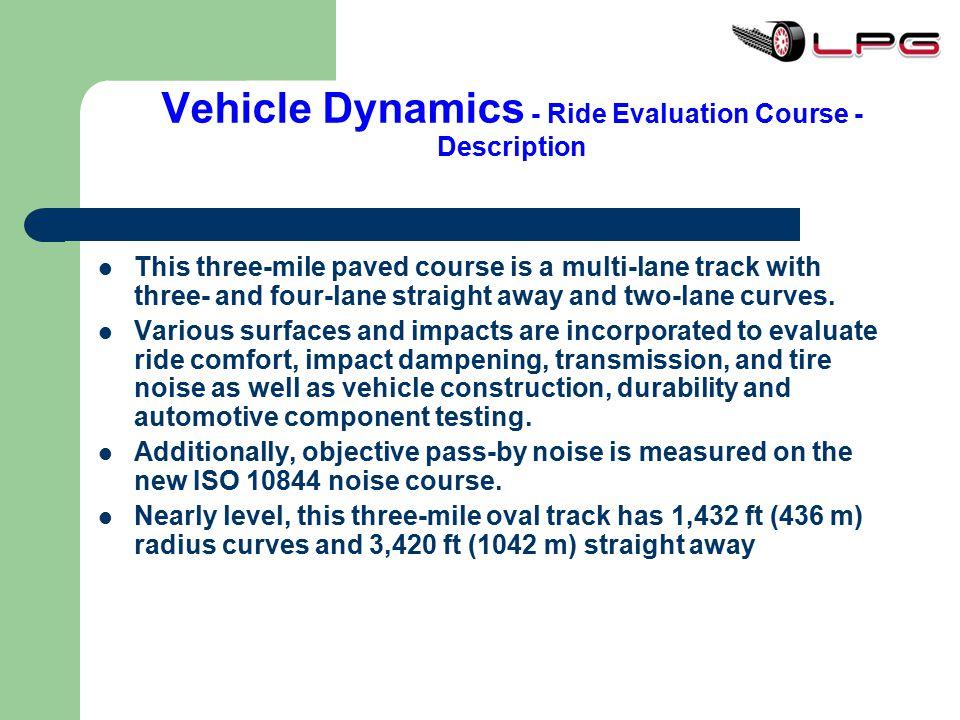 Vehicle Dynamics - Ride Evaluation Course - Description