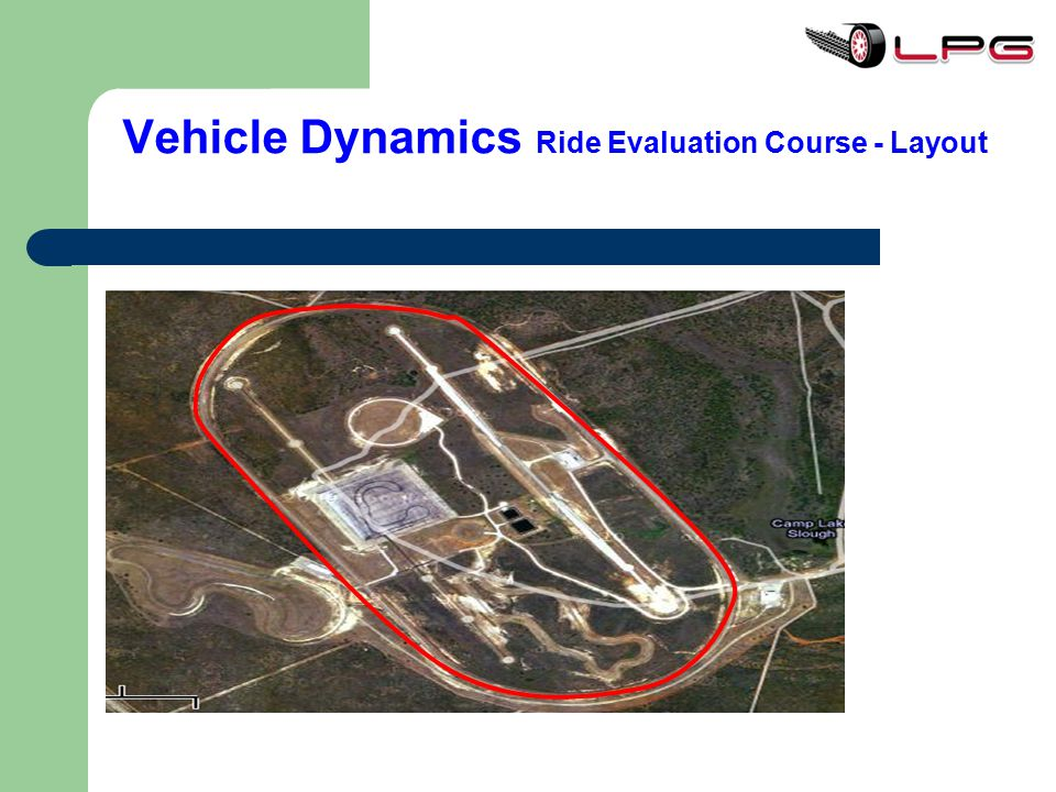 Vehicle Dynamics Ride Evaluation Course - Layout