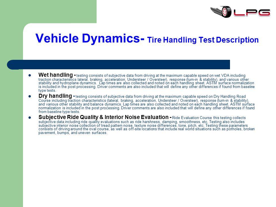 Vehicle Dynamics- Tire Handling Test Description