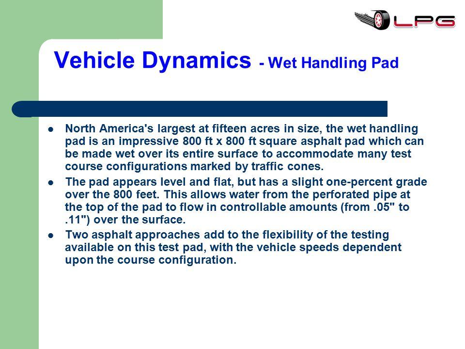 Vehicle Dynamics - Wet Handling Pad