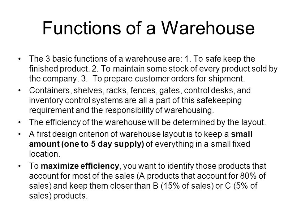 Functions of a Warehouse
