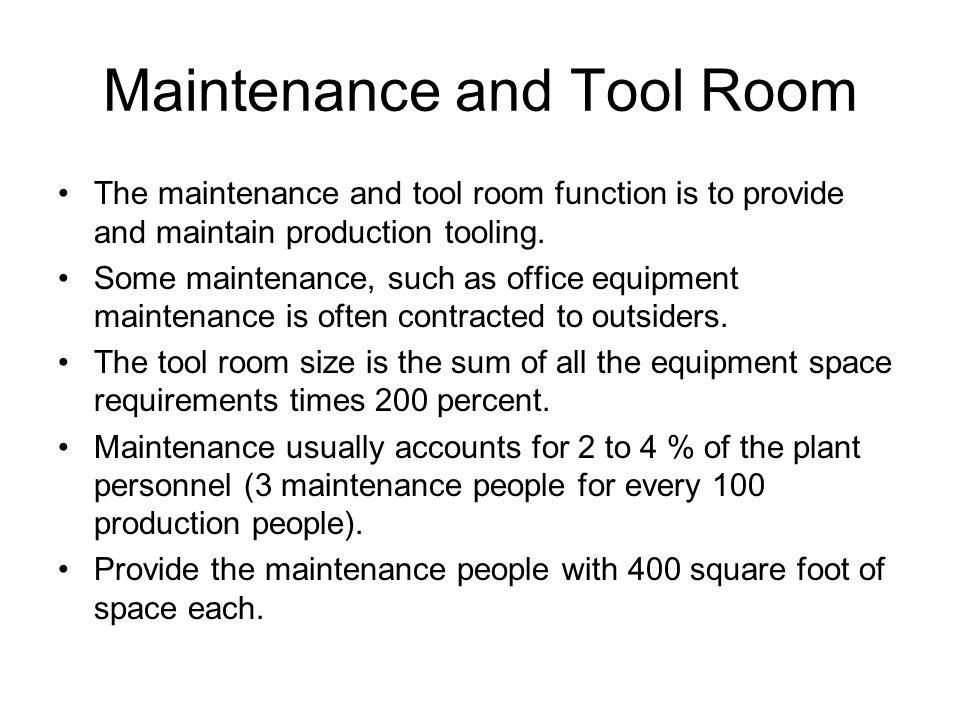 Maintenance and Tool Room