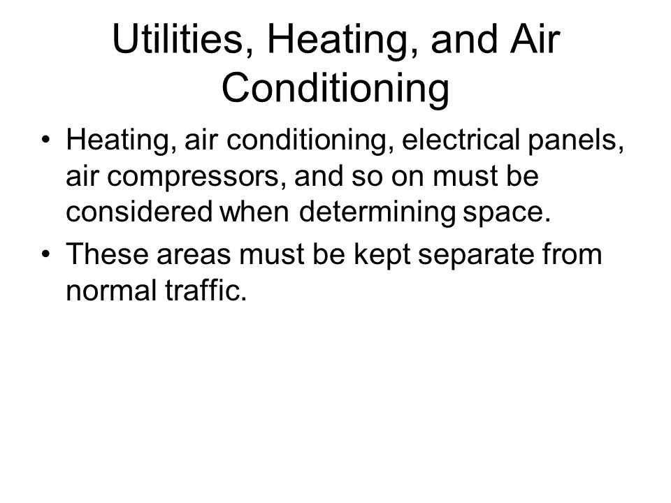 Utilities, Heating, and Air Conditioning