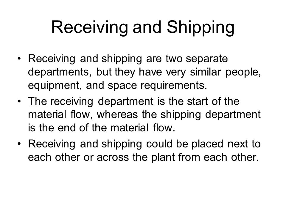 Receiving and Shipping