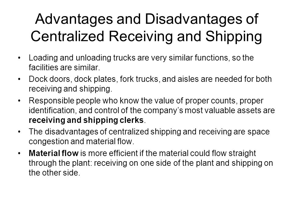 Advantages and Disadvantages of Centralized Receiving and Shipping