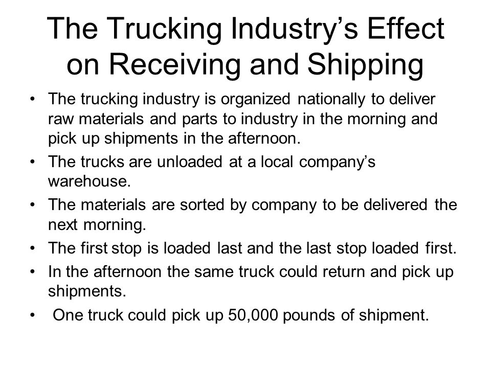 The Trucking Industry's Effect on Receiving and Shipping