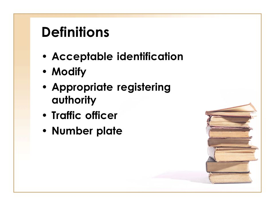 Definitions Acceptable identification Modify