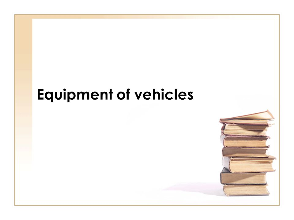 Equipment of vehicles