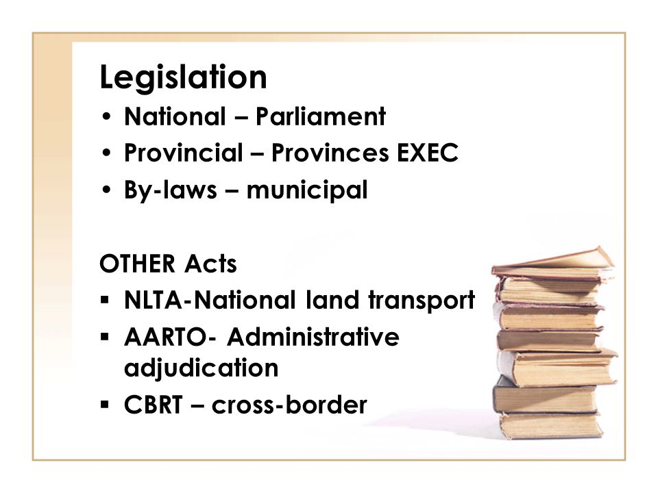 Legislation National – Parliament Provincial – Provinces EXEC