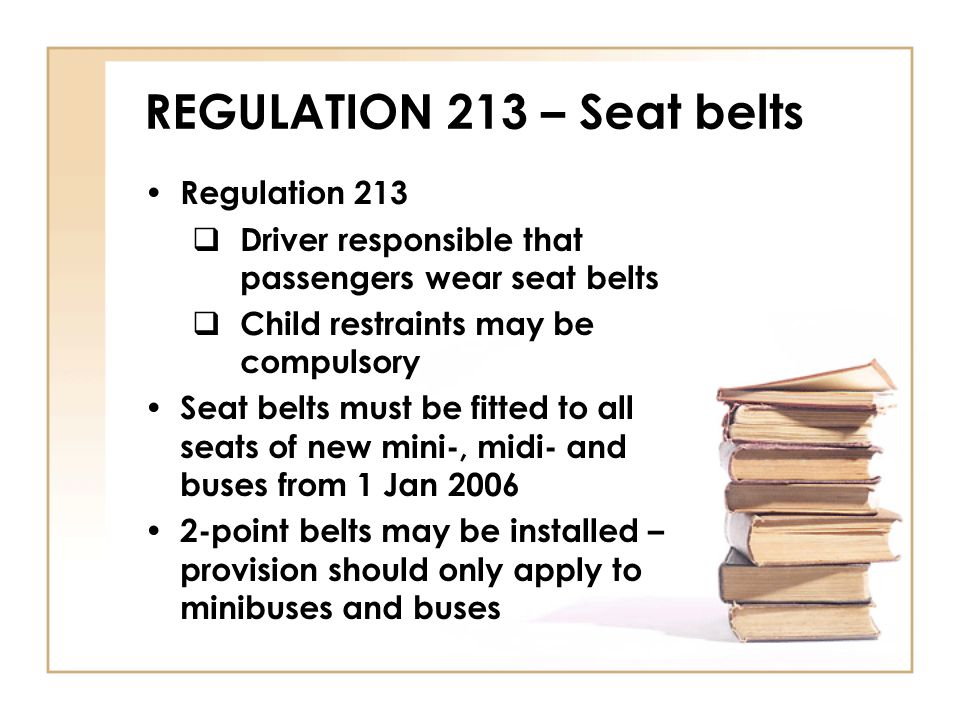 REGULATION 213 – Seat belts