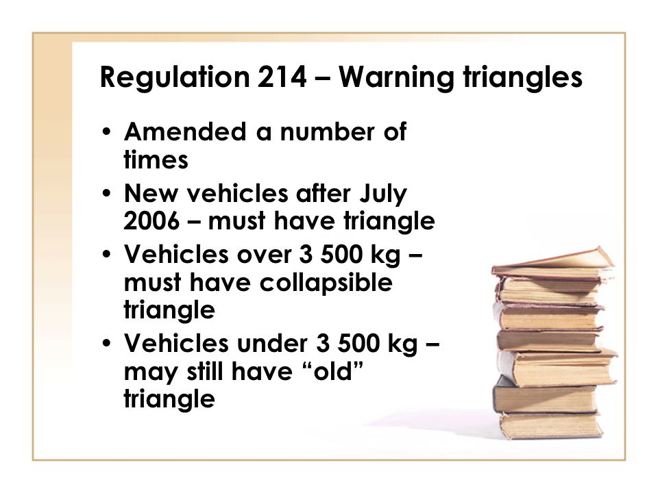 Regulation 214 – Warning triangles