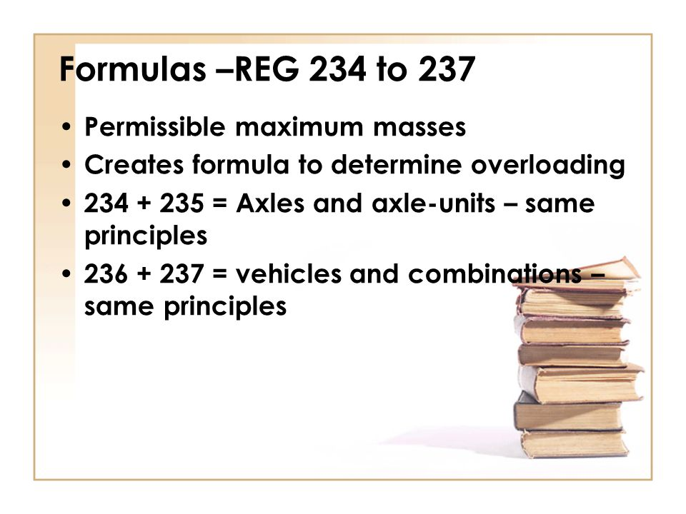 Formulas –REG 234 to 237 Permissible maximum masses