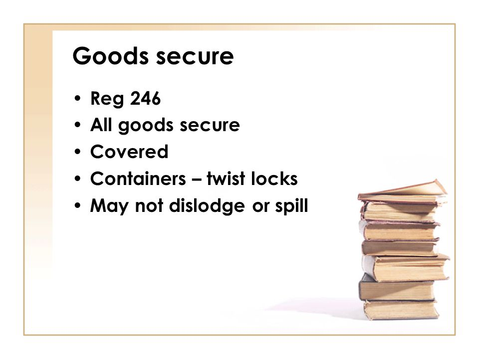 Goods secure Reg 246 All goods secure Covered Containers – twist locks
