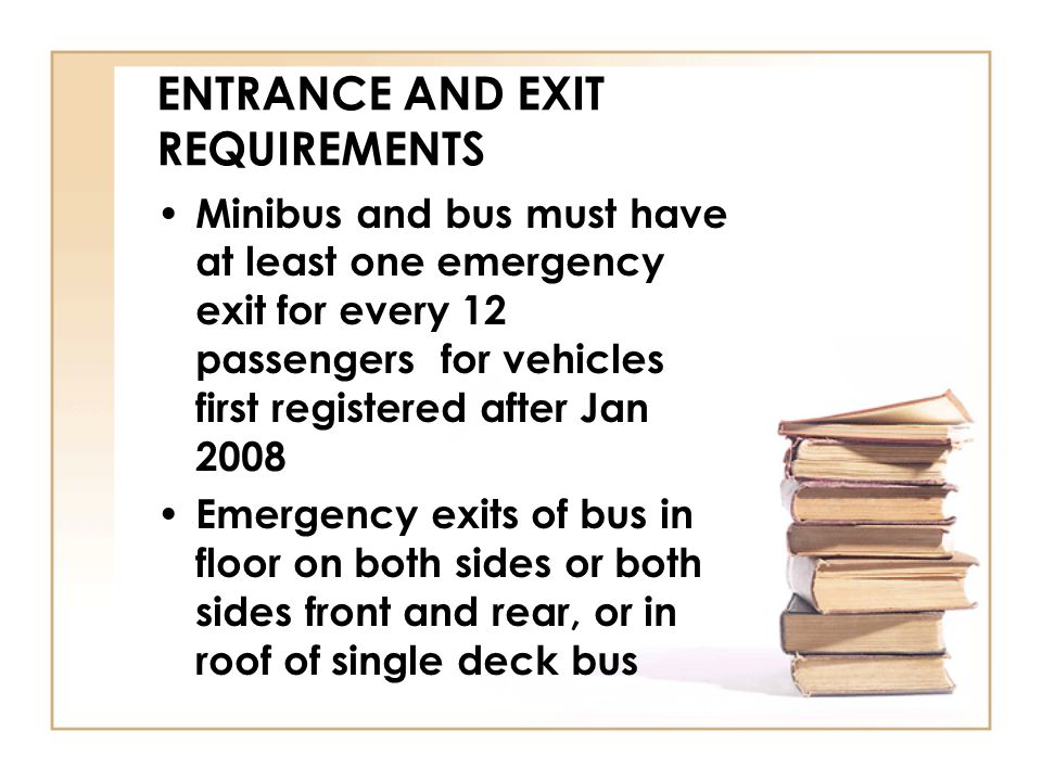 ENTRANCE AND EXIT REQUIREMENTS