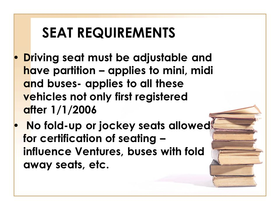 SEAT REQUIREMENTS