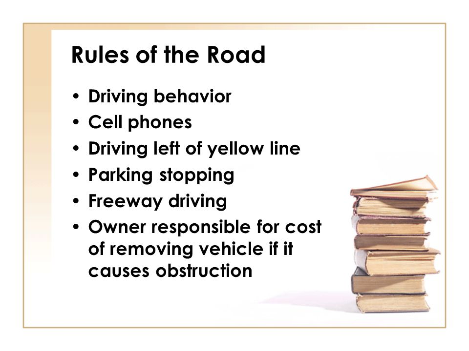 Rules of the Road Driving behavior Cell phones
