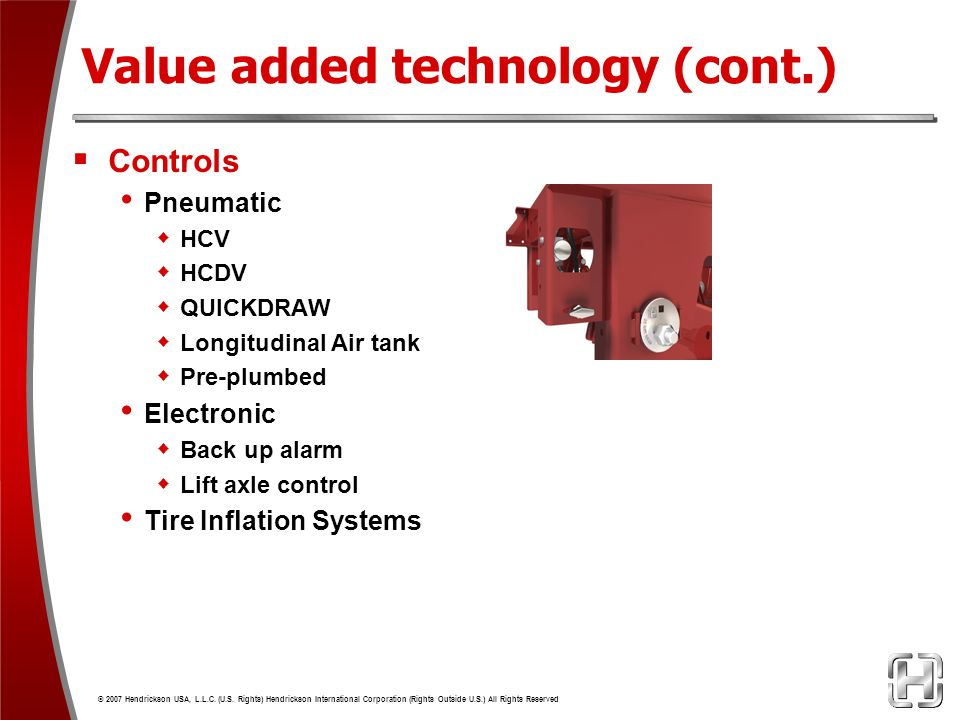 Value added technology (cont.)