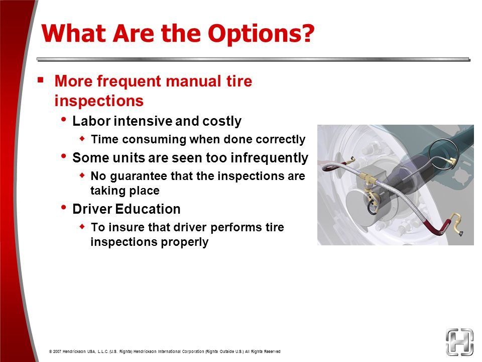 What Are the Options More frequent manual tire inspections